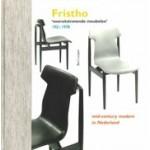Fristho. Vooruitstrevende meubelen 1921-1978   Bert Looper   9789056153267   Bornmeer