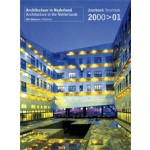 Architectuur in Nederland. Jaarboek 2000/2001 | Anne Hoogewoning, Roemer van Toorn, Piet Vollaard, Arthur Wortmann | 9789056622022