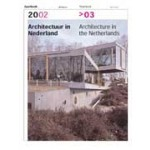 Architectuur in Nederland Jaarboek 2002>03 | Anne Hoogewoning, Roemer van Toorn, Piet Vollaard, Arthur Wortmann | 9789056622916