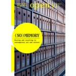 OPEN 7. (No)memory. Storing and recalling in contemporary art and culture | Jorinde Seijdel, Liesbeth Melis, SKOR | 9789056623937