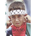 OPEN 9. Sound. The importance of the auditory in art and the public domain | Liesbeth Melis, Jorinde Seijdel | 9789056624576