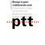 Design is geen vrijblijvende zaak