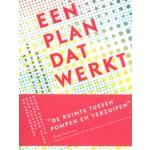 Een plan dat werkt. Ontwerp en politiek in de regionale planvorming | Maarten Hajer, Dirk Sijmons, Fred Feddes | 9789056624729