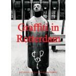 Graffiti in Rotterdam | Marlite Halbertsma, Jack Burgers, Rens Muis, Wessel Wessels | 9789056625603