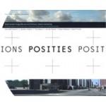Posities. Nederlandse fotografie van architectuur, stad en landschap | Simon Franke, Allard Jolles, Piet Vollaard | 9789056626525 | NAi
