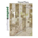 Positions 1. Grand Plans