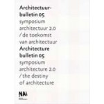 Architectuur Bulletin 05 - Architecture Bulletin 05