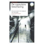 De capsulaire beschaving. Over de stand in het tijdperk van de angst | Reflect 03 | Lieven De Cauter | 9789056626877