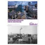 Comeback Cities. Vernieuwingsstrategieën voor de industriestad | Nienke van Boom, Hans Mommaas | 9789056627065