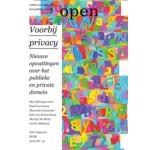 Open 19. Voorbij privacy. Nieuwe opvattingen over het publieke en het private domein | SKOR, Jorinde Seijdel, Liesbeth Melis | 9789056627355