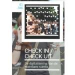 Check in / Check uit. Digitalisering van de openbare ruimte   Christian van 't Hof, Floortje Daemen, Rinie van Est   9789056627409