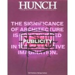 Hunch 14. Publicity. The Significance of Architecture is Constructed in the Collective Imagination | Salomon Frausto | NAi Uitgevers, Berlage Institute