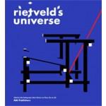 Rietveld's Universe | Rob Dettingmeijer, Marie-Thérèse van Thoor, Ida van Zijl | 9789056627461