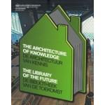 De architectuur van kennis. De bibliotheek van de toekomst | Huib Haye van der Werf | 9789056627478
