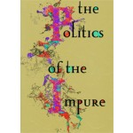 The Politics of the Impure. Towards a Theory of the Imperfect | Arjen Mulder, Joke Brouwer | 9789056627485
