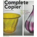 Complete Copier. The Oeuvre of A.D. Copier (1901-1991) | Laurens Geurtz, Job Meihuizen, Joan Temminck | 9789056628338 | nai publishers