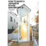 How to Make a Japanese House | Cathelijne Nuijsink | 9789056628505
