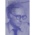 OASE 87. Alan Colquhoun. Architect, historicus, criticus | Tom Avermaete, Christoph Grafe, Hans Teerds | 9789056628550