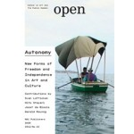 Open 23. Autonomy. New Forms of Freedom and Independence in Art and Culture