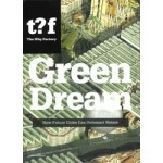 Green Dream. How Future Cities Can Outsmart Nature | The Why Factory; Winy Maas, Pirjo Haikola, Ulf Hackauf | 9789056628628