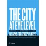 The City at Eye Level. Lessons for street plinths | Meredith Glaser, Hans Karssenberg, Jeroen Laven, Jan van Teeffelen, Mattijs van 't Hoff | 9789059729995 | Eburon