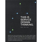 This is Service Design Thinking. Basics - Tools - Cases | Marc Stickdorn, Jakob Schneider | 9789063692797