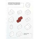 Operative Design. A Catalogue of Spatial Verbs | Anthony di Mari, Nora Yoo | 9789063692896 | BIS