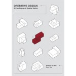 Operative Design. A catalogue of spatial verbs