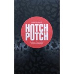 HOTCHPOTCH. Lexicon of (Un)Useful Creative Knowledge   Ralph Burkhardt   9789063694555