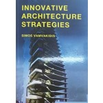 Innovative Architecture Strategies | Simos Vamvakidis | 9789063694562