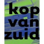 Kop Van Zuid 2 | Piotr Ostojski Ostoja, Willem van der Laan | 9064503087