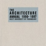 The Architecture Annual 1996-1997. Delft University of Technology