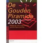 De Gouden Piramide 2003. Rijksprijs voor inspirerend opdrachtgeverschap