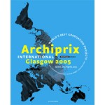 Archiprix International Glasgow 2005. World's best graduation projects | Henk van der Veen | 9789064505560