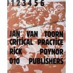 Jan van Toorn. Critical Practice | Rick Poynor | 9789064505652
