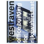Westraven. Office Building for Rijkswaterstaat | Olof Koekebakker | 9789064506598