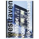 Westraven. Kantoor voor Rijkswaterstaat | Olof Koekebakker | 9789064506604