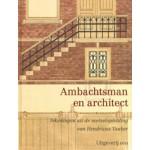 Ambachtsman en architect. Tekeningen uit de metselopleiding van Hendricus Tauber   9789064506963   uitgeverij 010