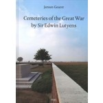 Cemeteries of the Great War by Sir Edwin Lutyens | Jeroen Geurst | 9789064507151