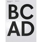 BC AD Benthem Crouwel 1979-2009 (Nederlandse Editie) | Benthem Crouwel Architekten, Kirsten Schipper | 9789064507236
