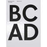 BC AD. Benthem Crouwel 1979-2009 (English edition) | Benthem Crouwel Architekten, Kirsten Schipper | 9789064507229