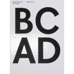 BC AD. Benthem Crouwel 1979-2009 (English edition) | Benthem Crouwel Architekten, Kirsten Schipper | 9789064507229