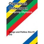 Olympisch Ontwerpen 2028. Design and Politics XTRA | Elien Wierenga, Willemieke Hornis, Daniël de Groot | 9789064507489