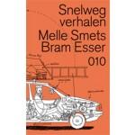 Snelwegverhalen | Melle Smets, Bram Esser | 9789064507557 | 010