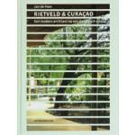 Rietveld & Curaçao. Een modern architect op een Caraïbisch eiland | Jan de Heer | 9789064507748