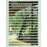 Rietveld & Curaçao. A modern architect on a Caribbean island | Jan de Heer | 9789064507755