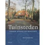 Tuinsteden. Tussen utopie en realiteit | Harm Jan Korthals Altes | 9789068683561