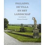 Palladio, de villa en het landschap | Gerrit Smienk, Johannes Niemeijer | 9789068685602