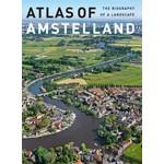 Atlas of Amstelland. The Biography of a Landscape | Jaap Evert Abrahamse, Menne Kosian, Erik Schmitz | 9789068686067