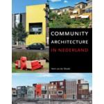 Community Architecture in Nederland | Henk van der Woude, Machiel van Dorst, Babet Galis, Wouter Vanstiphout | 9789068686111